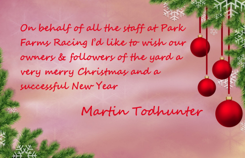 Merry Xmas from Martin Todhunter and Park Farms Racing